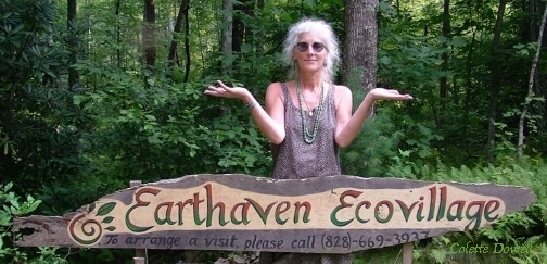 Colette Dowell works with Earth  Haven Permaculture Community in Asheville North Carolina since Paul Caron and Val first created organic farm and community